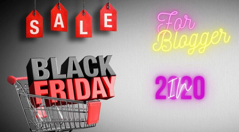 Black Friday/Cyber Monday Deals For Bloggers 2020